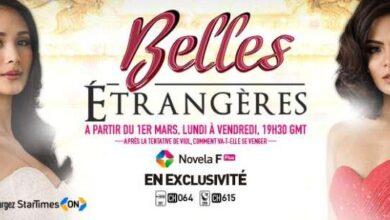 Photo de Belles Étrangères: la télénovela choc arrive en exclusivité sur StarTimes